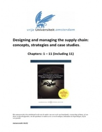 SAMENVATTING: Designing and Managing the supply chain: concepts, strategies and case studies. Simchi-Levi, Kaminsky & Simchi-Levi