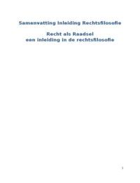 SAMENVATTING: Samenvatting boek rechtsfilosofie: recht als raadsel