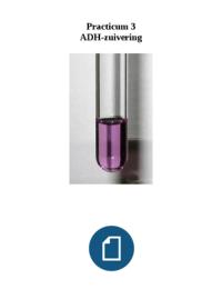 OVERIG: Moleculen Practicum 3 ADH-zuivering
