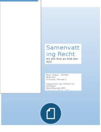 SAMENVATTING: Verbintenissenrecht & Ondernemingsrecht H1 t/m H12 en H16 t/m H23, Recht