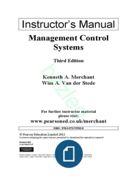 MANUAL: Instructor's Manual  Management Control Systems Third Edition Kenneth A. Merchant Wim A. Van der Stede