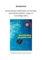 SAMENVATTING: Bedrijfsethiek - Samenvatting boek, artikelen, reader en hoorcolleges