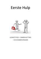 COLLEGEDICTAAT: EHBO: Lesnotities-samenvatting-ex-examenvragen (ook onderdeel Klinische toxicologie)