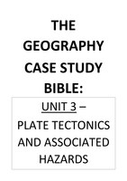 SUMMARY: Unit 3 - Tectonic Case Study Notes