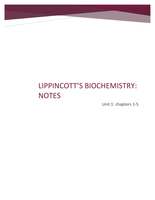 SUMMARY: Biochemistry notes (Lippincott's biochemistry Unit 1: chapters 1-5)