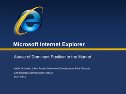 CAS: Case Study - Microsoft Abuse of Dominant Position (Internet Explorer)
