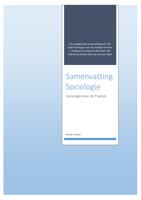 SAMENVATTING: Samenvatting boek 'Sociologie voor de praktijk'
