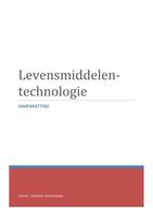SAMENVATTING: Samenvatting Levensmiddelentechnologie