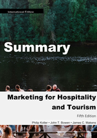 SAMENVATTING: Marketing in Hospitality and Tourism (Philip Kotler)