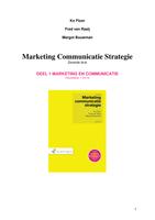 SAMENVATTING: Marketing communicatie strategie - Deel 1: Marketing en communicatie