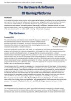 ESSAY: Unit 36 - P2, P3, M2, M3, D2, D3 - Hardware & Software of Gaming Platforms