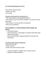 LECTURE NOTES: Developmental PSYCH notes (Ch. 8 social development of the 6-12 yr old)