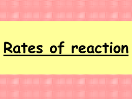 OVERIG: Revision Powerpoint on Rate of Reaction OCR Chemistry A level 2015