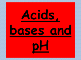 OVERIG: Revision Powerpoint on acid, bases and pH OCR Chemistry A level 2015
