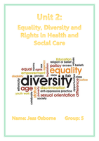ESSAY: Unit 2 - Equality Diversity and Rights in Health and Social Care (P4, M2, D1, P5, M3, D2)