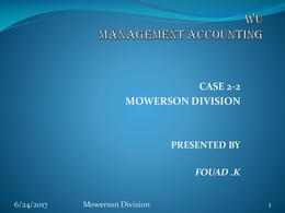 PRESENTATION: Mowerson Division case study