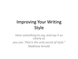 PRESENTATION: Improving your Writing