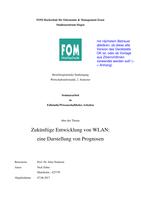 FALLSTUDIE:  Seminararbeit inkl. Kommentare der Dozentin - Zukünftige Entwicklung von WLAN