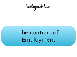 LECTURE NOTES: Employment Law 1 - The contract of employment