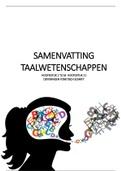 SAMENVATTING: Samenvatting Taalwetenschappen (powerpoints, handboek, afbeeldingen, oefeningen fonetisch schrift etc.)