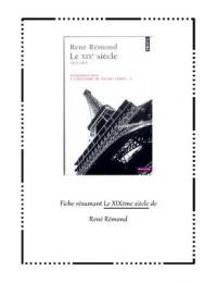RESUME: Le XIXème siècle, René Rémond, Introduction à l'histoire de notre temps
